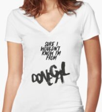 ~I'm from donegal Women's Fitted V-Neck T-Shirt