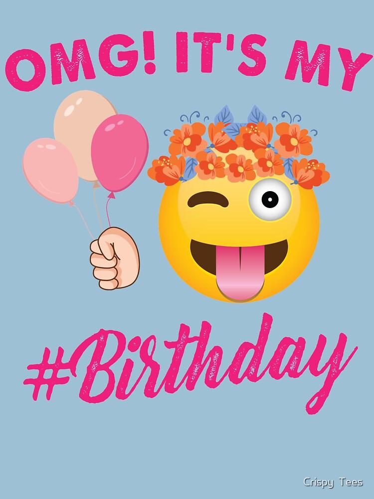 OMG Its My Birthday Emoji T Shirt
