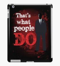 People Have Died iPad Case/Skin