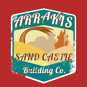 ARRAKIS SAND CASTLE BUILDING COMPANY  by karmadesigner