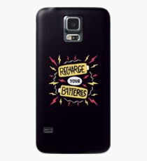 Recharge your batteries Case/Skin for Samsung Galaxy