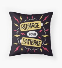 Recharge your batteries Throw Pillow