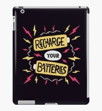 Recharge your batteries iPad Case/Skin