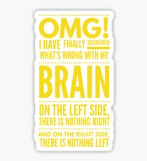 Cute and Cool Funny Merchandise - My Brain - Best Gift for Men, Women, Mom, Dad, Boyfriend, Girlfriend, Husband, Wife, Him, Her, Couples, Grandma, Brother or Friends Sticker