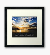 I Know Whom I Have Believed Framed Print