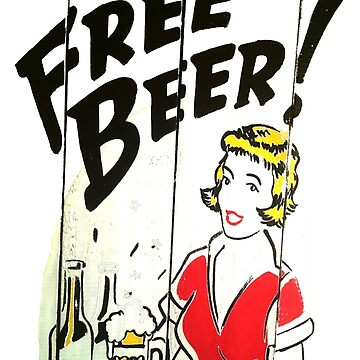 Free Beer!  by hurlz