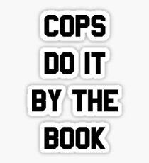 Cops Do It By The Book Sticker