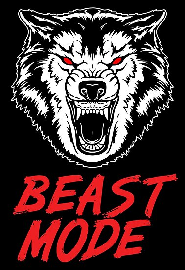 Quot Beast Mode Gym Fitness Wolf Quot Poster By Maniacfitness