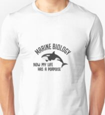 Marine Biology - Now My Life Has A Porpoise - Whale - Funny Marine Biologist Gift Unisex T-Shirt