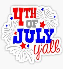 4th Of July Y'all Sticker