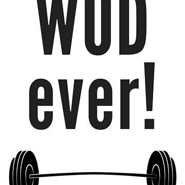 WODever!  Workout-Inspired Novelty Gear by LolaAndJenny