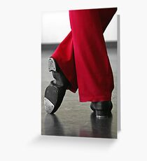 Tap Dance Greeting Card