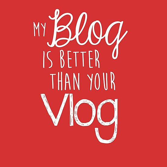 My Blog Is Better Than Your Vlog Lux Series Quote - Style 2 by emilyandhermusi
