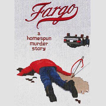 Fargo a Murder Story by superkintring