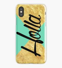 """""""Holla"""" Gold Leaf Golden Teal Green Blue Font Typography Funny Silly Humor Modern Clean Lines Geometric Triangles iPhone Case/Skin"""