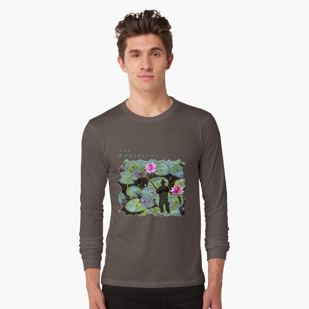 THE RODFATHER FLY FISHING FISHERMAN Long Sleeve T-Shirt