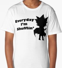 Everyday I'm shufflin' Long T-Shirt