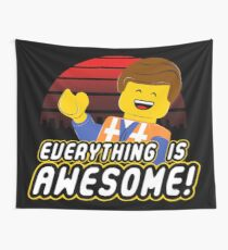 Everything is awesome! Wall Tapestry
