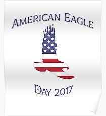 American Eagle Day 2017 Poster