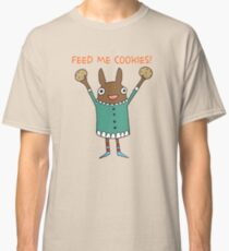 Feed Me Cookies Classic T-Shirt