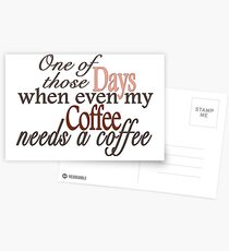 Need a Coffee Postcards