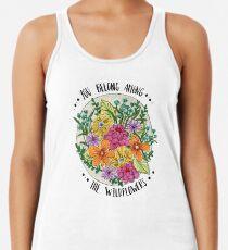 Camiseta de tirantes para mujer Usted pertenece a las flores silvestres