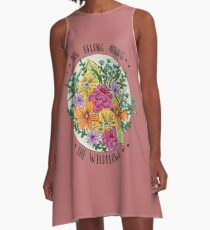 You Belong Among the Wildflowers A-Line Dress