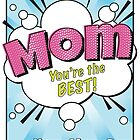 Super Mom Comic Bubble Happy Mother's Day Card by kimBLiSS
