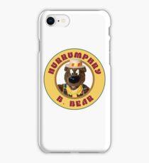 Hurrumphry B. Bear (Humphrey B. Bear parody) iPhone Case/Skin