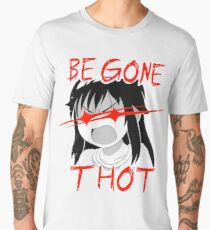 Be gone Thot Men's Premium T-Shirt