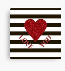 LOVE YOU Valentine Red glitter heart and black stripes for sweetheart. Valentine's Day. Valentine's day shiny with sparkles. Canvas Print