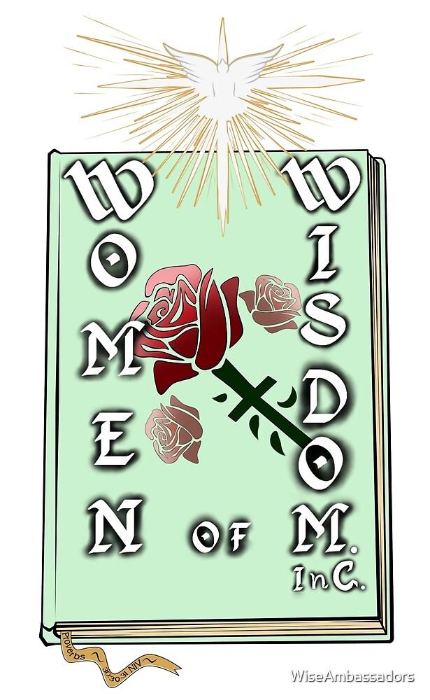 W.O.W., InC. (Women of Wisdom) Logo by WiseAmbassadors