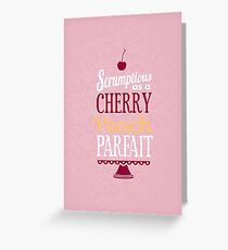 Truly Scrumptious - Pink Greeting Card