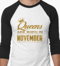 Queens Legends are born in november  T-Shirt