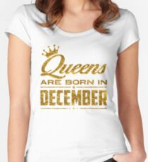 Queens Legends are born in december Women's Fitted Scoop T-Shirt