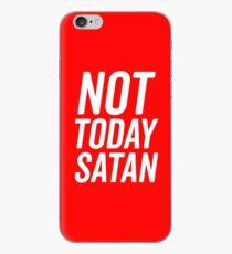Not Today Satan 2 PI iPhone Case