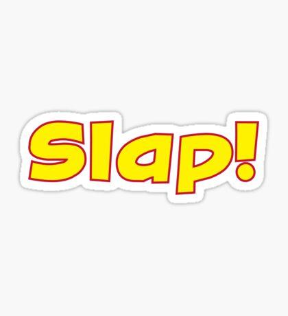 SLAP! Sticker