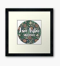 LIT NERD :: JANE AUSTEN TAUGHT ME Framed Print