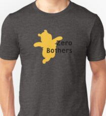 Zero Bothers | Winnie the Pooh Unisex T-Shirt