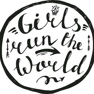 Girls run the world by wildserenity