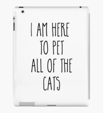 Pet All The Cats Funny Quote  iPad Case/Skin