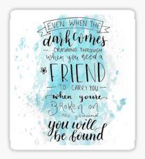 You Will Be Found- DEH Sticker