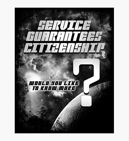 Service Guarantees Citizenship Photographic Print