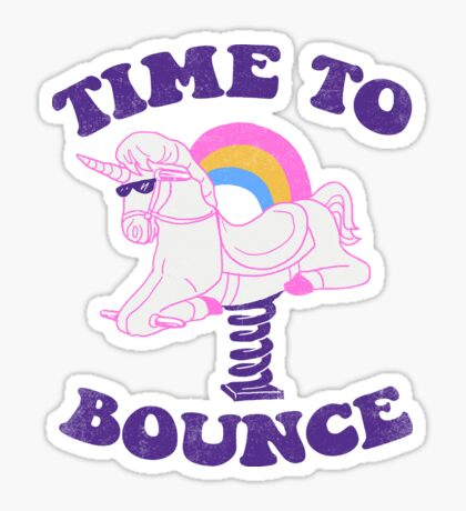 Time To Bounce Sticker