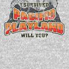 I Survived Pacific Playland by robotrobotROBOT