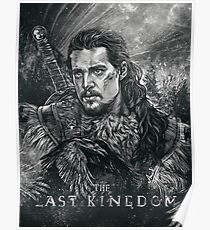 The Last Kingdom - Uhtred Poster