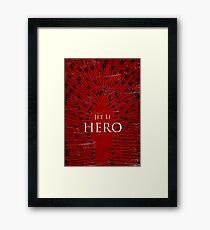 Hero - Red Framed Print