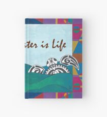 Water is Life Hardcover Journal