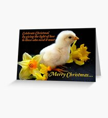 Give The Light Of Love To Those Who Need It Most... Greeting Card