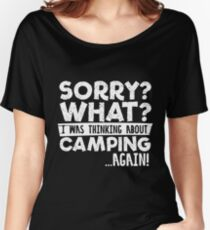 Sorry Camping wieder! Loose Fit T-Shirt